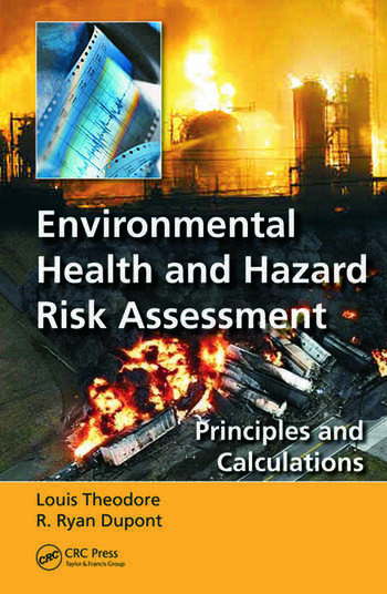 Environmental Health and Hazard Risk Assessment Principles and