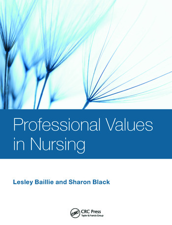 Professional Values in Nursing - CRC Press Book