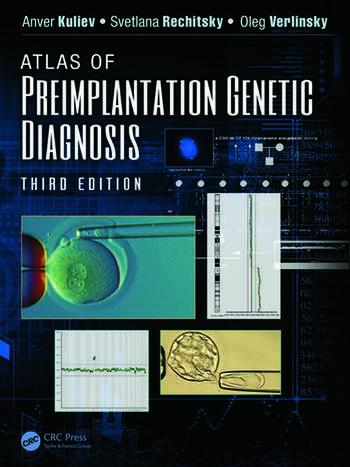 Atlas of Preimplantation Genetic Diagnosis - CRC Press Book