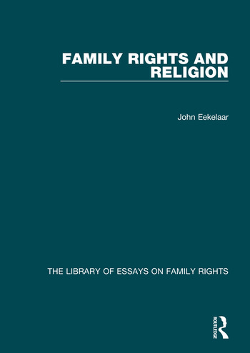 The Library of Essays on Family Rights - Routledge