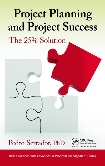 Project Planning and Project Success The 25 Solution - CRC Press Book - project planning