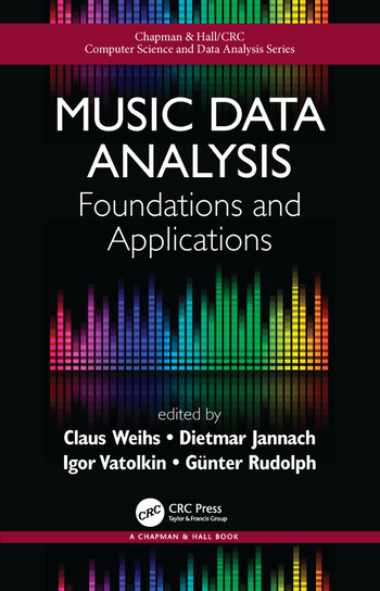 Music Data Analysis Foundations and Applications - CRC Press Book
