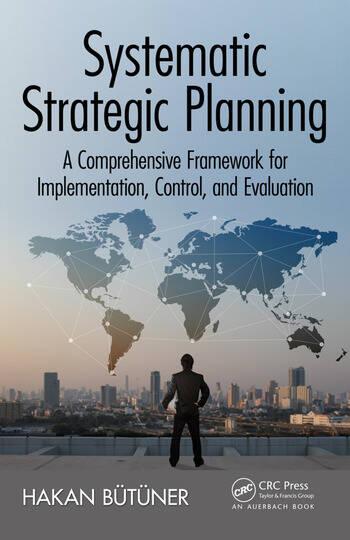 Systematic Strategic Planning A Comprehensive Framework for