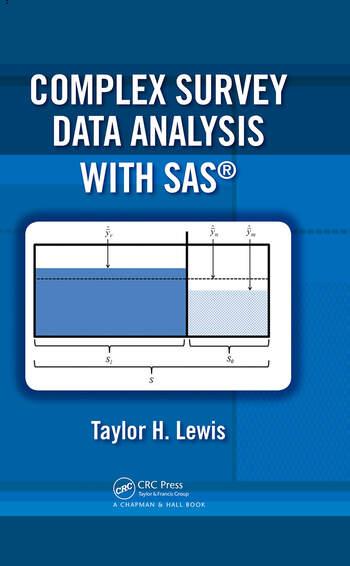 Complex Survey Data Analysis with SAS - CRC Press Book