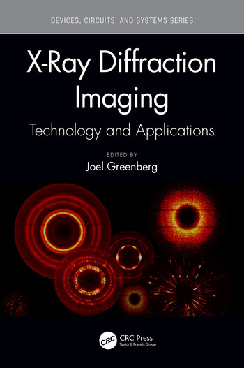X-Ray Diffraction Imaging Technology and Applications - CRC Press Book