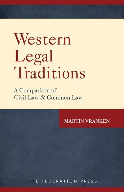 Western Legal Traditions A Comparison of Civil Law and Common Law