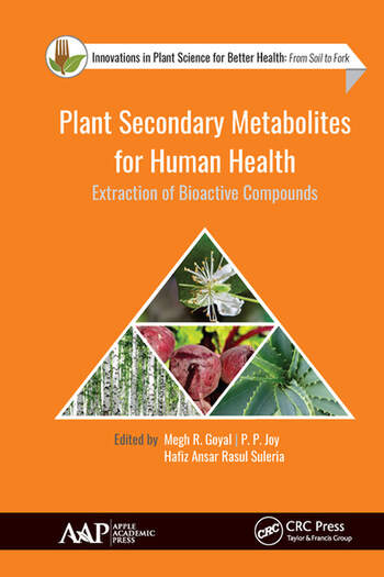 Plant Secondary Metabolites for Human Health Extraction of