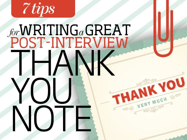 7 tips to writing a great post-interview thank you note CIO - thank you notes