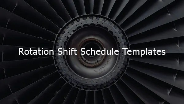 17+ Rotating/Rotation Shift Schedule Templates - DOC, Excel, PDF