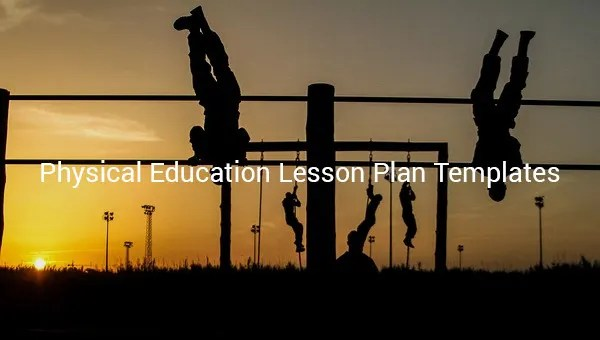 Physical Education Lesson Plan Template - 7+ Free PDF, Word, Format