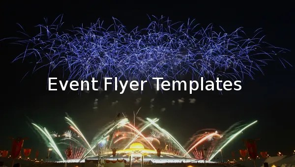 40 + Download Event Flyer Templates - Word, PSD, InDesign Free