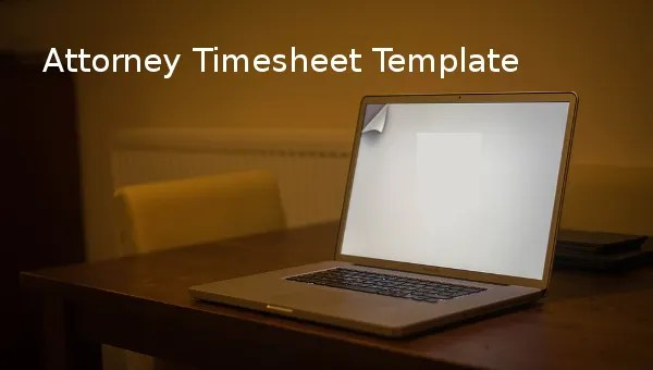 10+ Attorney Timesheet Templates \u2013 Free Sample, Example Format