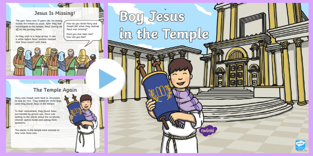 Boy Jesus in the Temple PowerPoint - Jerusalem, nazareth, temple, mary