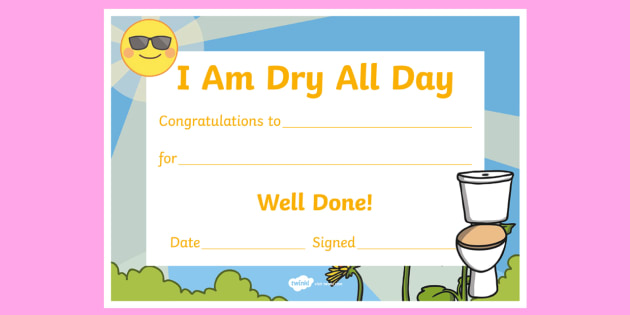NEW * I Am Dry All Day Potty and Toilet Training Certificate - Toilet
