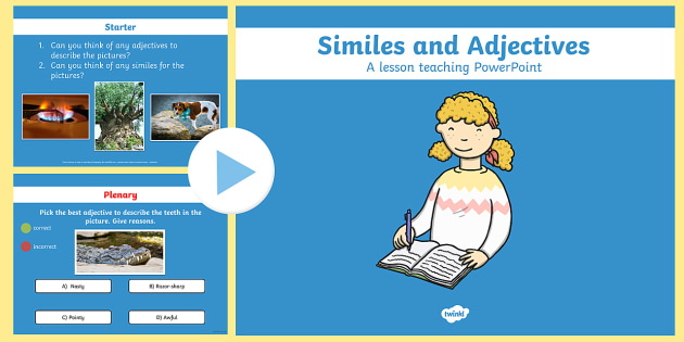 Similes and Adjectives PowerPoint - ESL Writing Resources