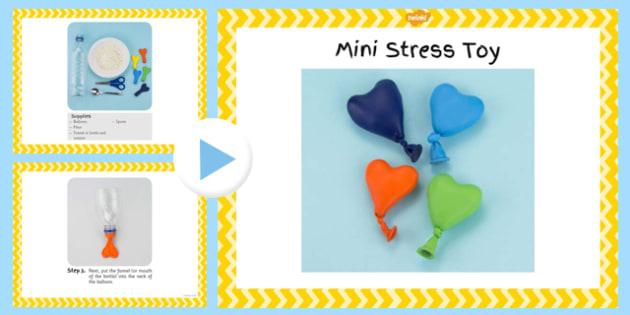 Mini Stress Toy Craft Instructions PowerPoint - EYFS, KS1