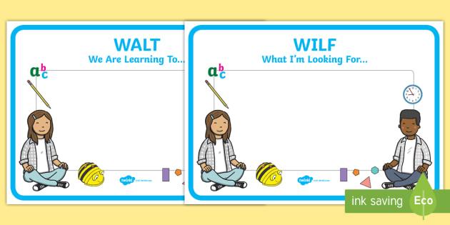 Editable WILF WALT Display Signs - WILF, WALT, classroom signs - editable signs