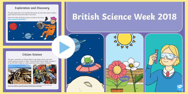 British Science Week PowerPoint - science, assembly, whole - powerpoint about science