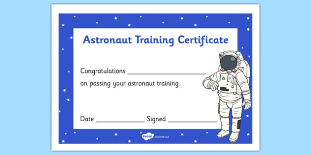 Astronaut Training Certificate - space, spaceman, spacemen - training certificate