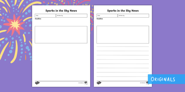 Sparks in the Sky Newspaper Report Writing Template - Twinkl originals