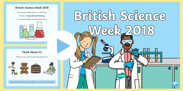 EYFS/KS1 All about British Science Week 2018 Assembly PowerPoint - powerpoint about science