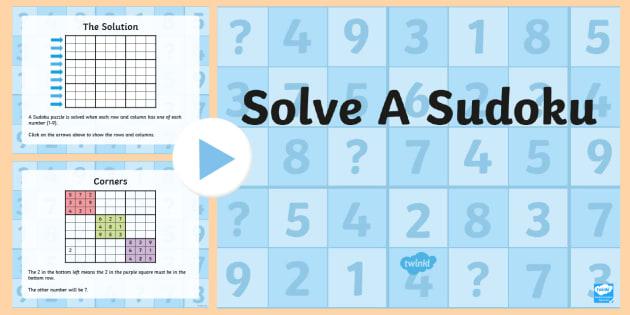 KS2 Solve a Sudoku PowerPoint - Sudoku, puzzle, problem solving