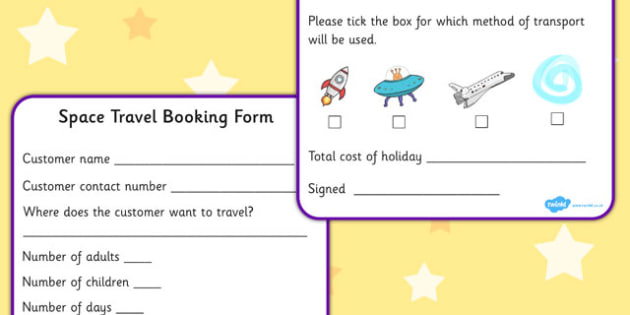 Space Travel Agents Role Play Booking Forms - role play - travel agent form