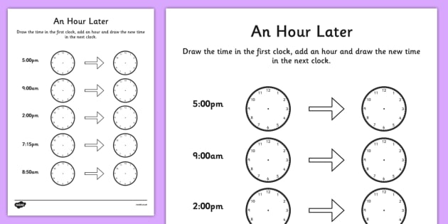 An Hour Later Worksheet - time worksheet, analogue clock - time worksheets