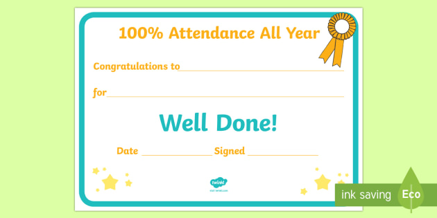 100 Attendance All Year Editable Certificate - end of year