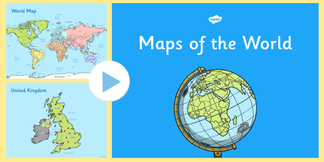 KS1 UK Europe and World Map Presentation - United Kingdom, maps