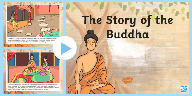 The Story of The Buddha PowerPoint - story of buddha, buddha - buddhism powerpoint
