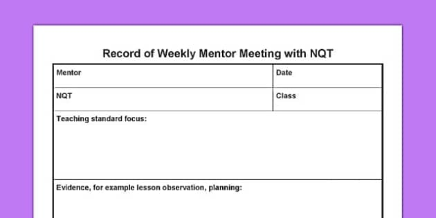 Record of Weekly Mentor Meeting with NQT - record, weekly, mentor