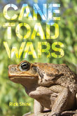 Cane Toad Wars - Rick Shine - Hardcover - University of California Press