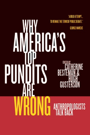 Why America\u0027s Top Pundits Are Wrong by Catherine Besteman, Hugh