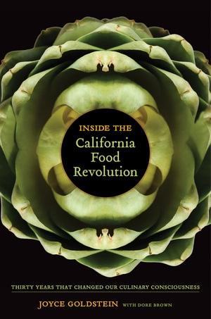 Inside the California Food Revolution by Joyce Goldstein - Hardcover