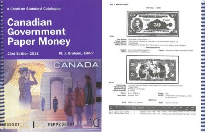 A Charlton Standard Catalogue of Canadian Government Paper Money 22nd Edition – 2011