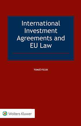 International Investment Agreements and EU Law Wolters Kluwer