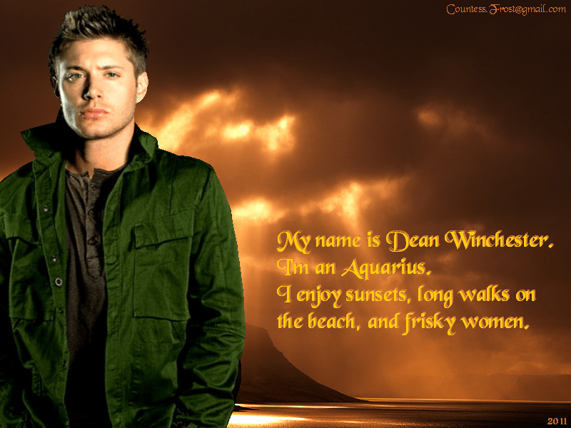 Supernatural Wallpaper Dean Quotes My Name Is Dean Supernatural Wallpaper 29197130 Fanpop