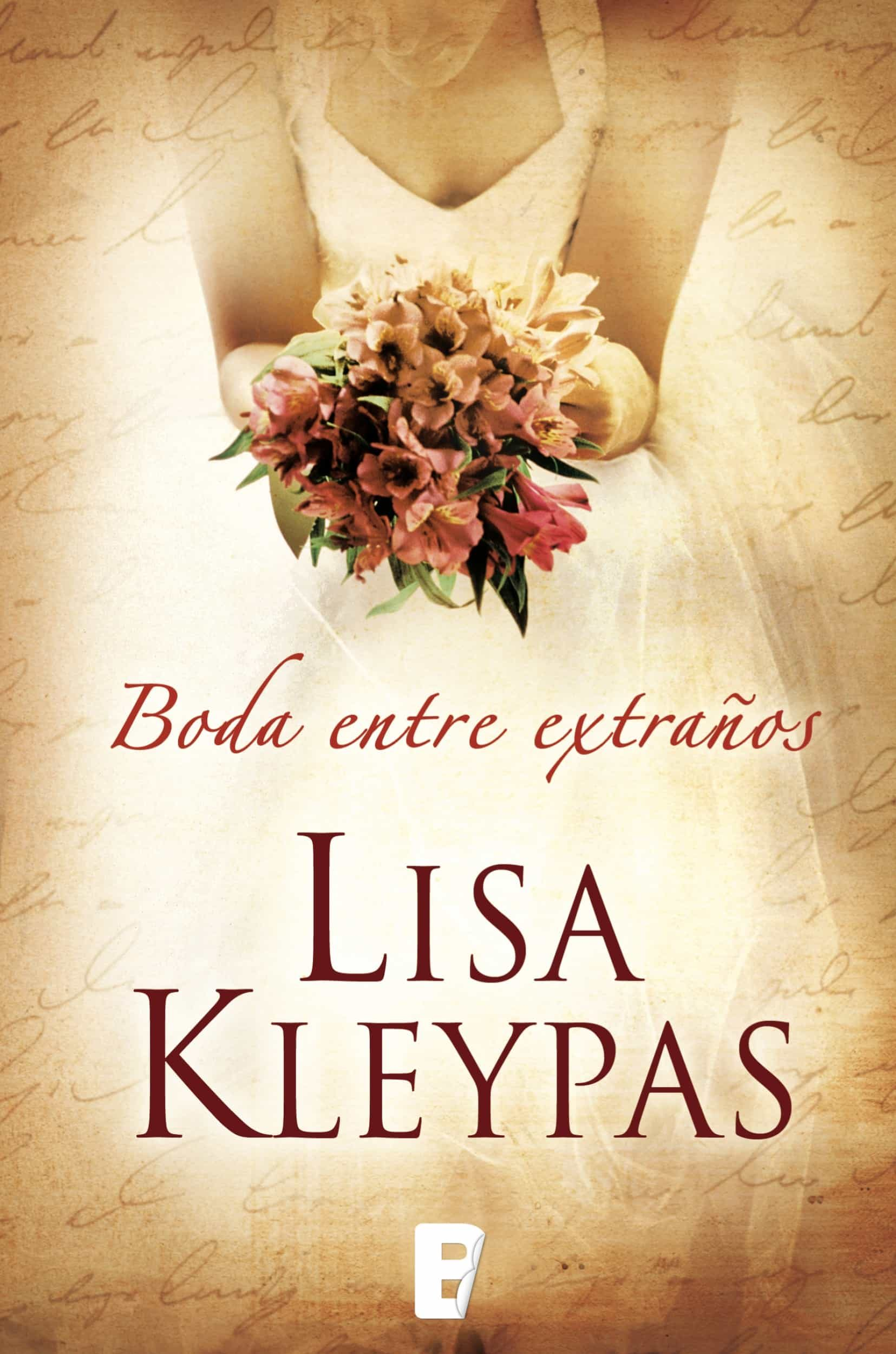Blog De Descarga De Libros Una Boda Entre ExtraÑos Vallerands 1 Ebook Lisa Kleypas Descargar Libro Pdf O Epub 9788490192610
