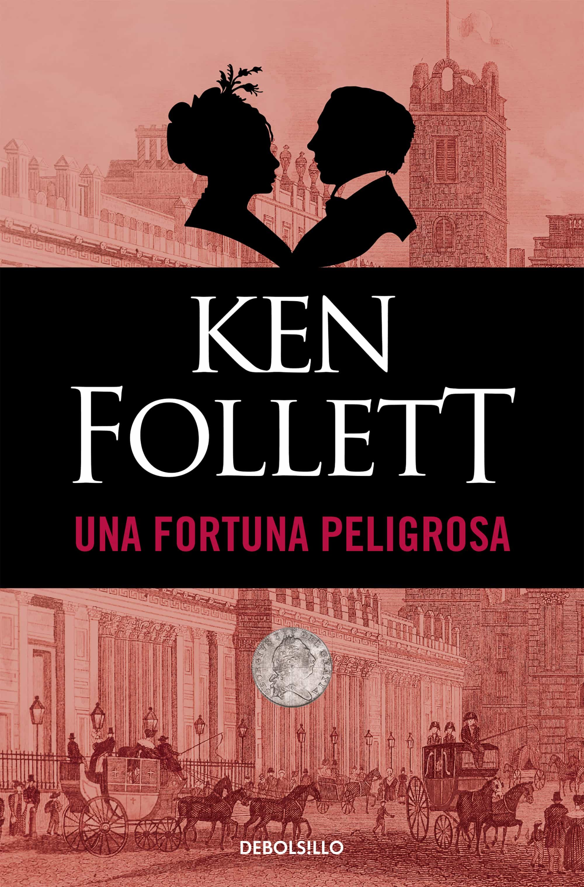 Descargar Libros Ken Follet Una Fortuna Peligrosa Ebook Ken Follett Descargar Libro Pdf O Epub 9788490329450