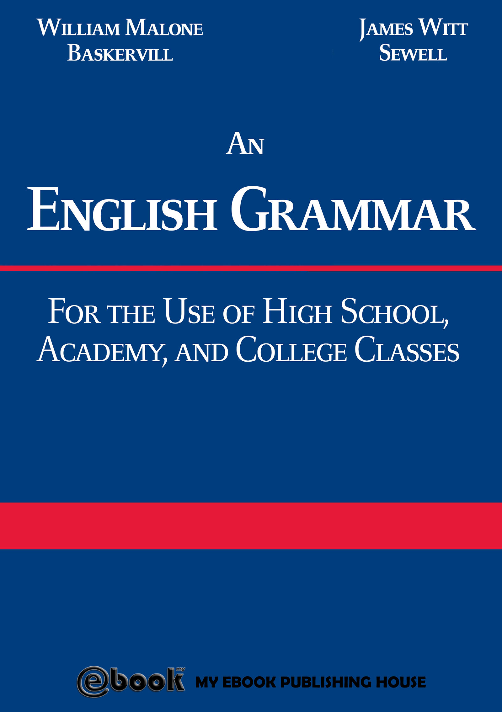 Descargar Libro English Grammar In Use An English Grammar For The Use Of High School Academy And