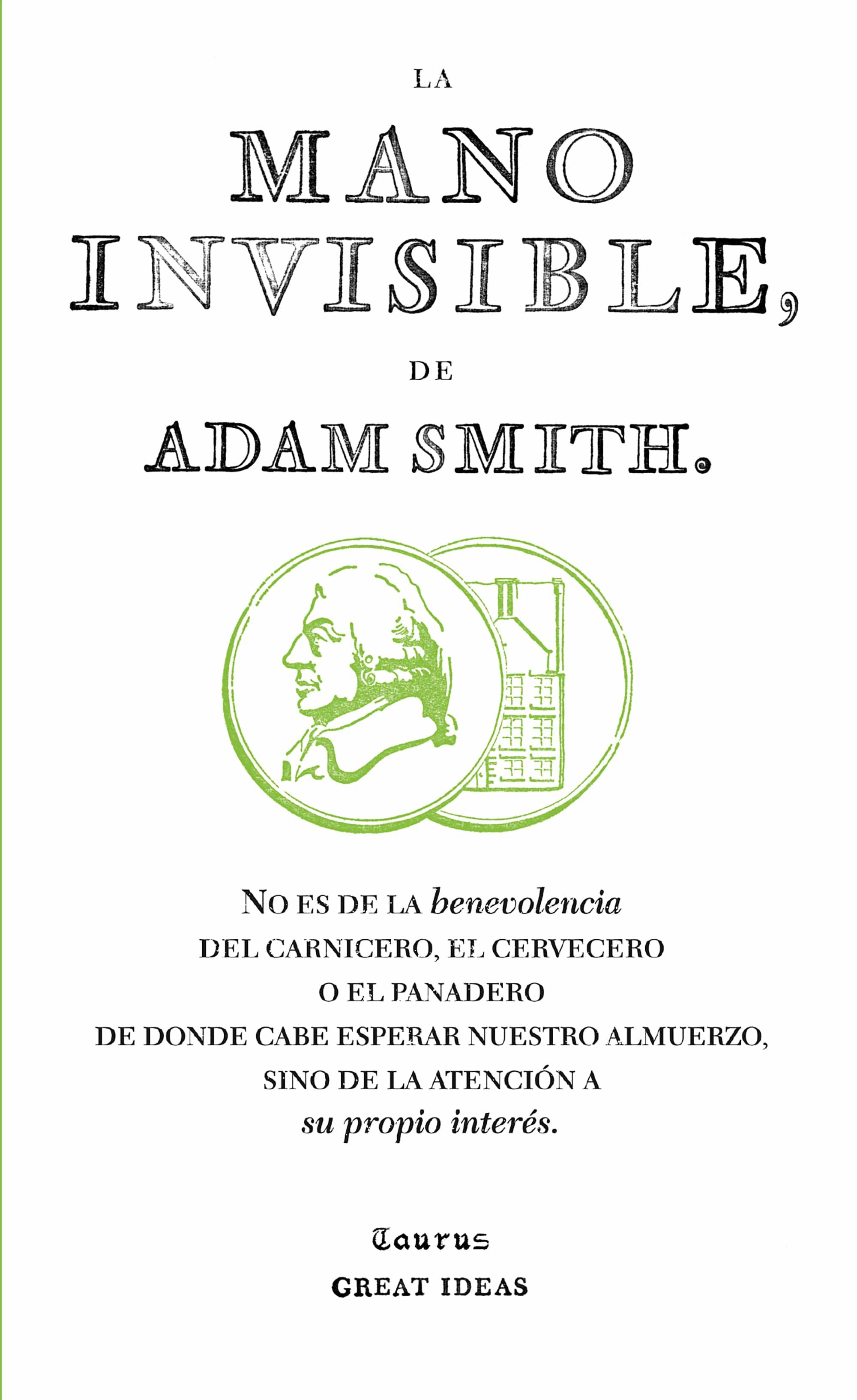 Adam Smith Libros La Mano Invisible Great Ideas Adam Smith Comprar