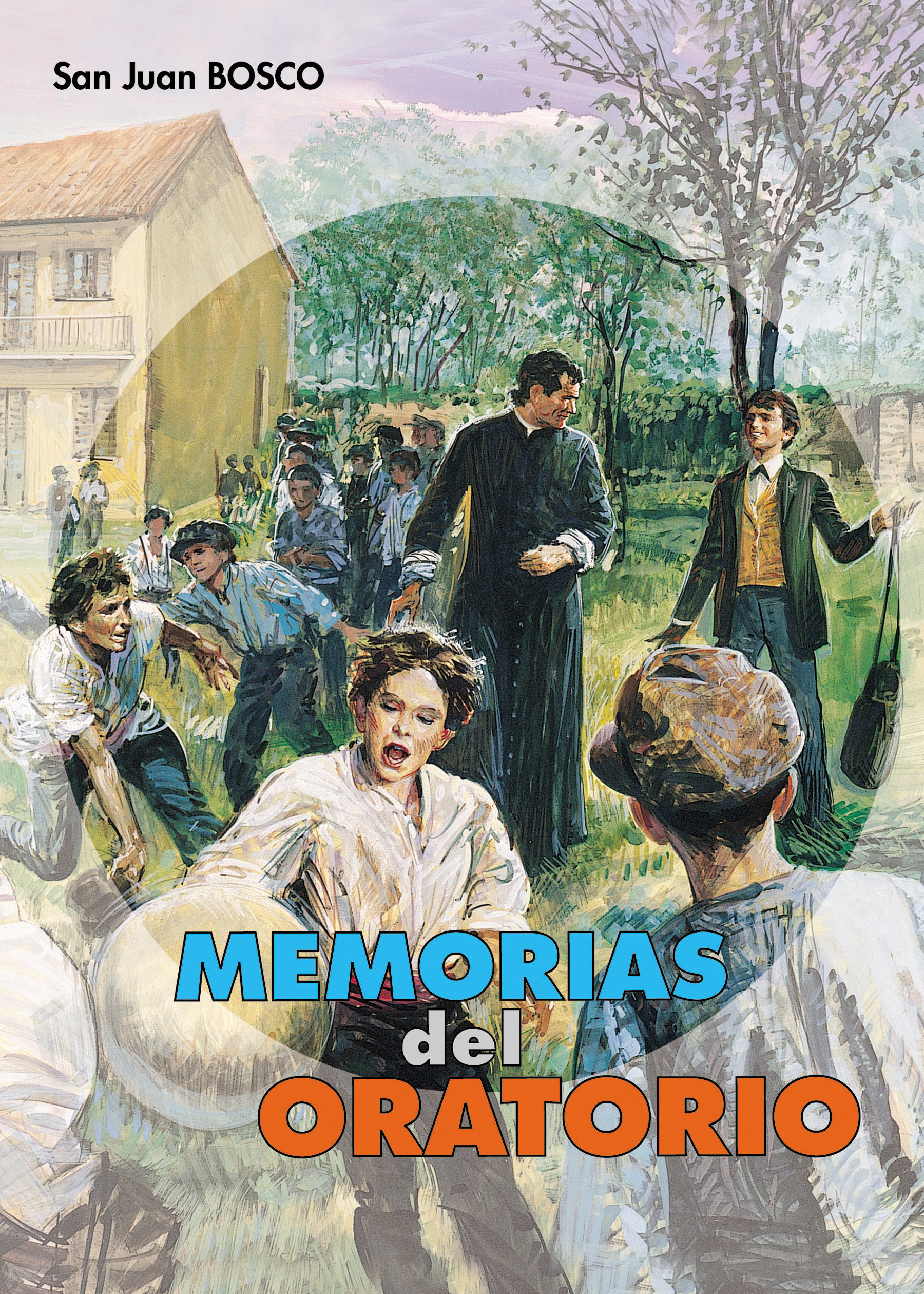 Libros De Don Bosco Memorias Del Oratorio De San Francisco De Sales Ebook