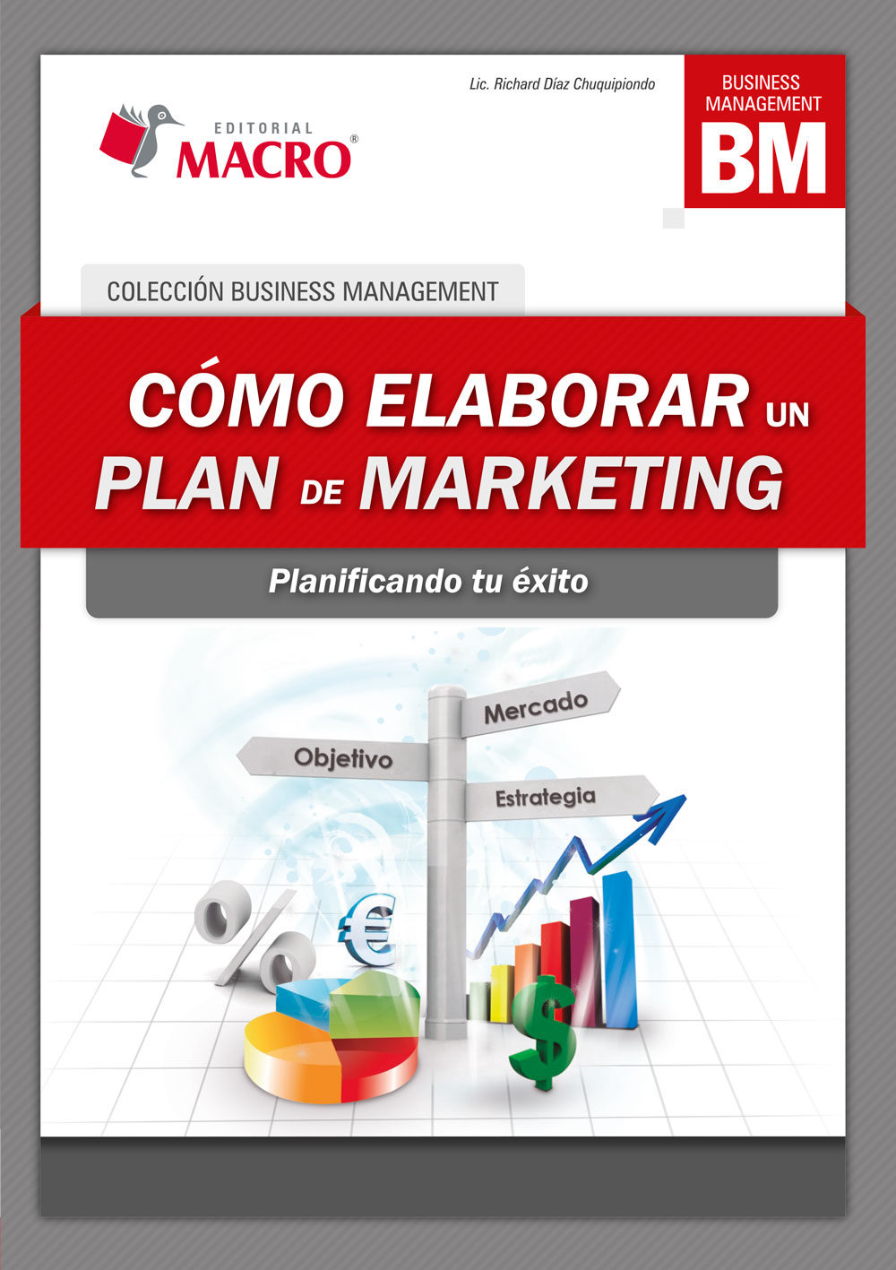 Marketing Farmaceutico Libro CÓmo Elaborar Un Plan De Marketing Ebook Richard Diaz Chuquipiondo Descargar Libro Pdf O Epub 9786123041182