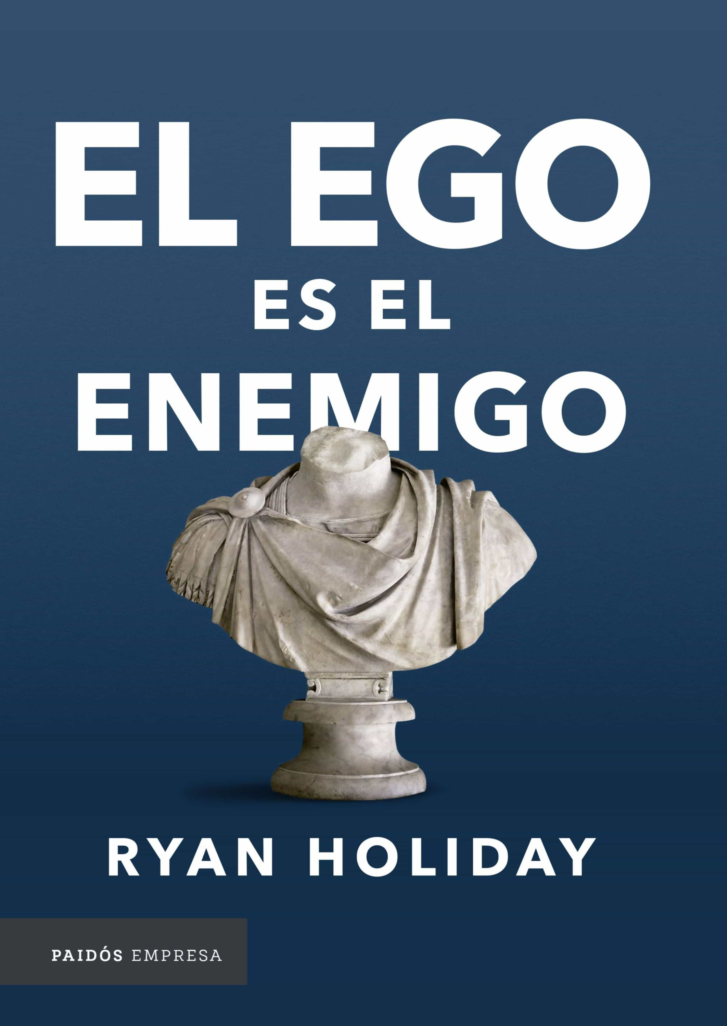 Libros Pdf Gratis Sin Registro El Ego Es El Enemigo Ebook Ryan Holiday Descargar Libro Pdf O Epub 9789584260123