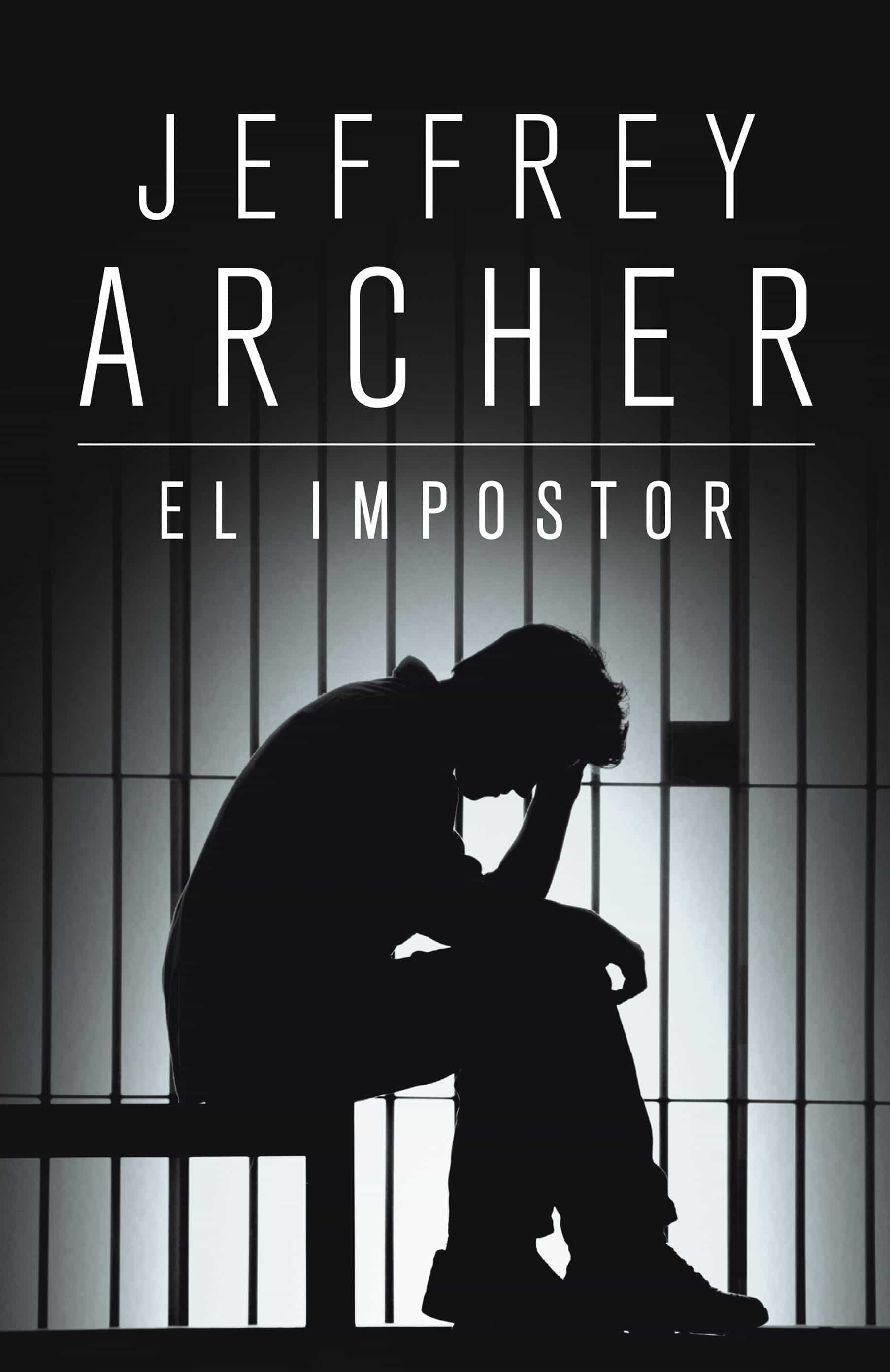 Jeffrey Archer Libros El Impostor Ebook Jeffrey Archer Descargar Libro Pdf O Epub 9788425344893