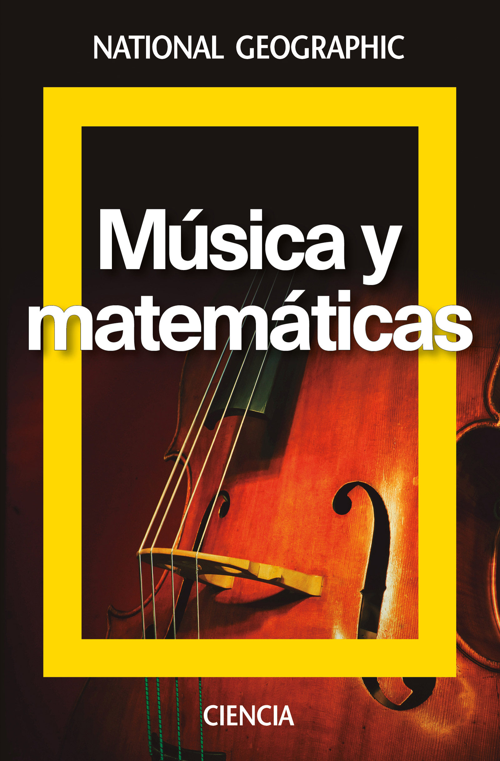 Libros National Geographic Musica Y Matematicas National Geographic Ciencia Vv Aa
