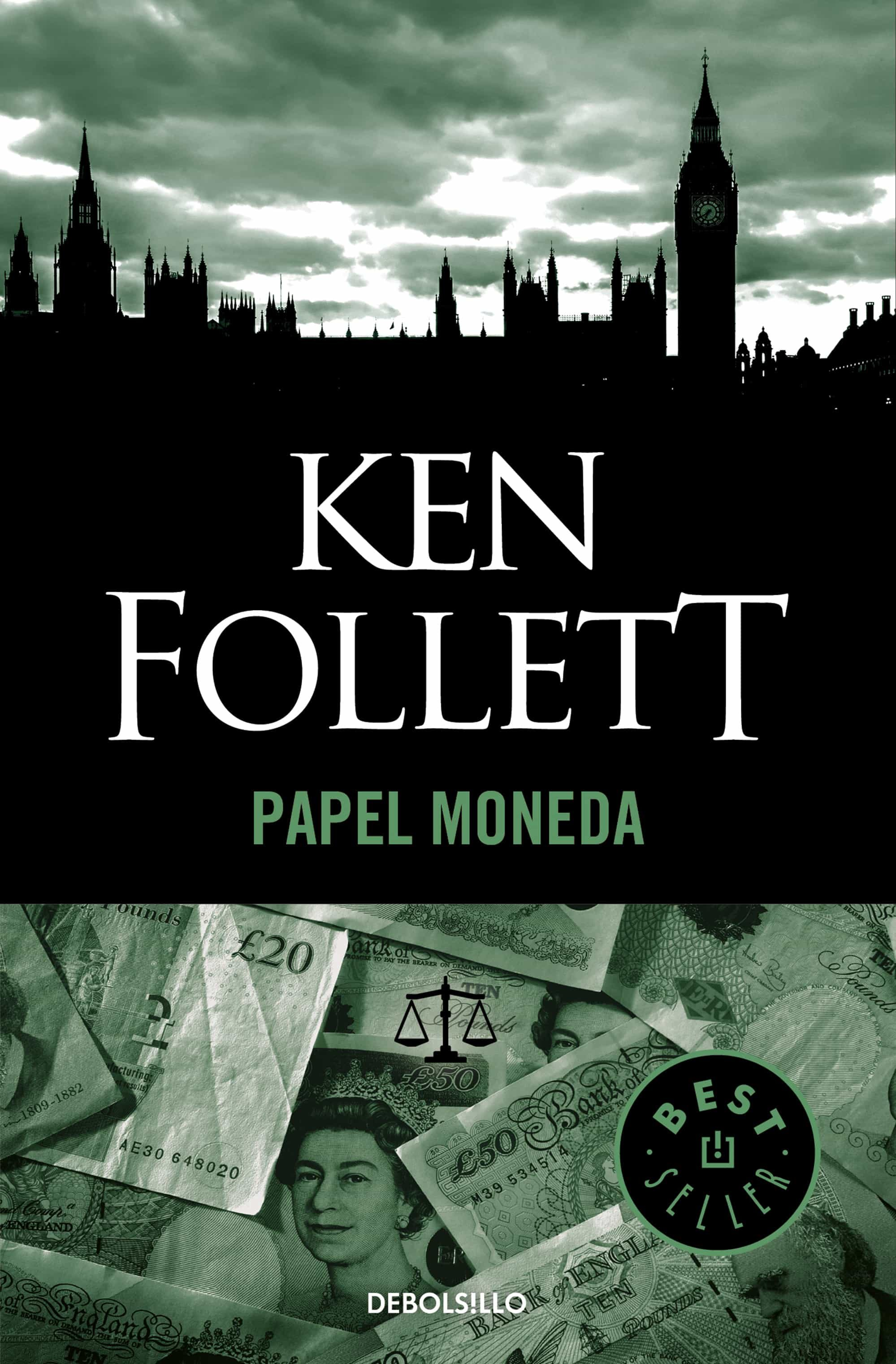 Descargar Libros Ken Follet Papel Moneda Ebook Ken Follett Descargar Libro Pdf O Epub 9788490329474