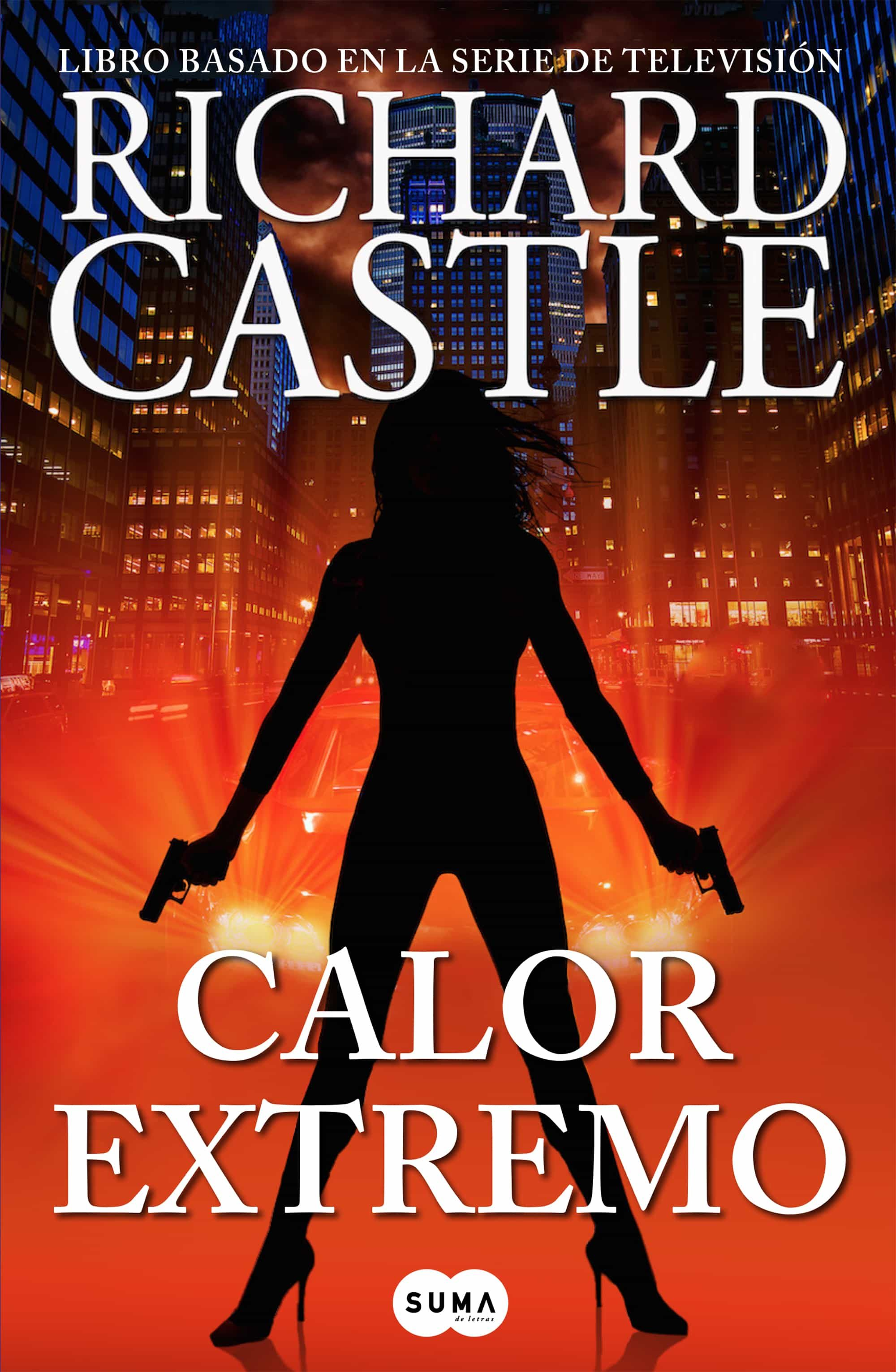 Ola De Calor Libro Richard Castle Ola De Calor Epub