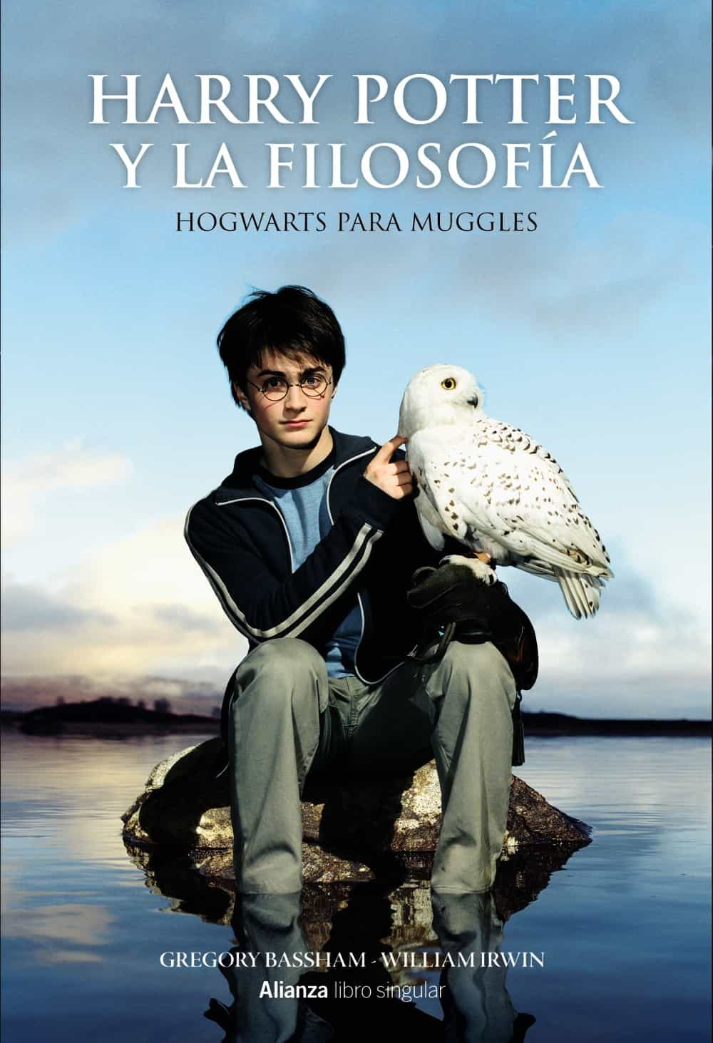 Leer Libros De Harry Potter Online Gratis Harry Potter Y La Filosofia William Irwin Comprar Libro 9788441538566